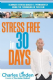 Charles Linden - Stress Free in 30 Days DVD